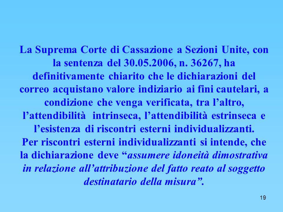 19 La Suprema Corte di Cassazione a Sezioni Unite, con la sentenza del 30.05.2006, n.
