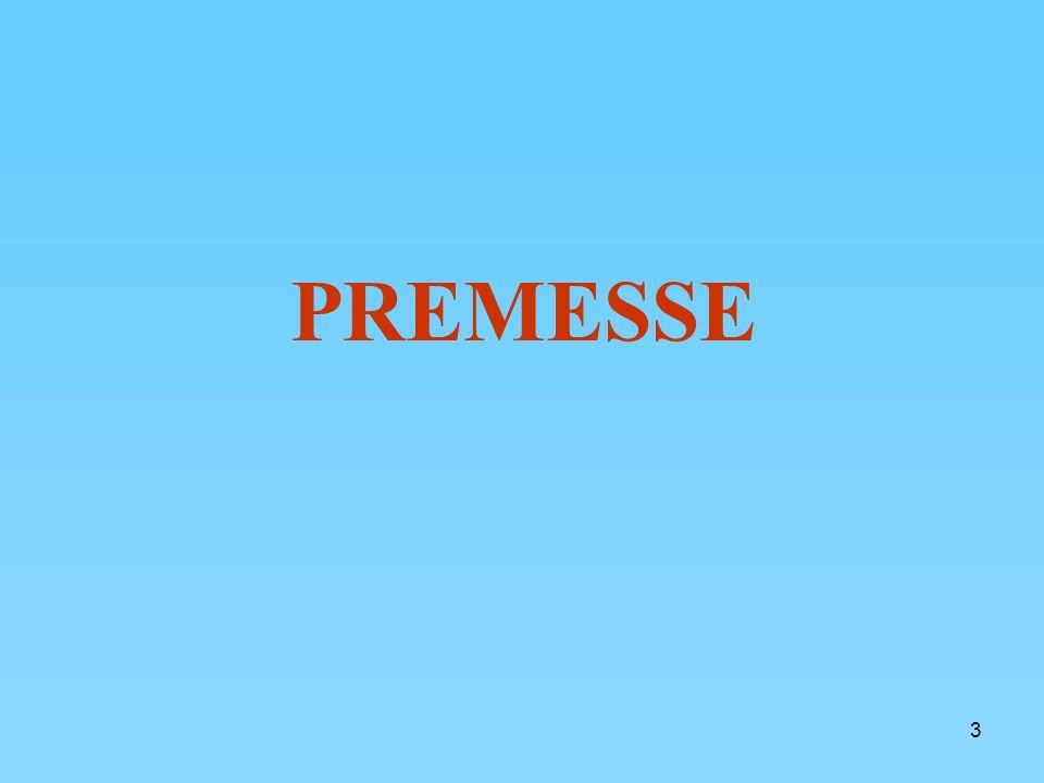 3 PREMESSE