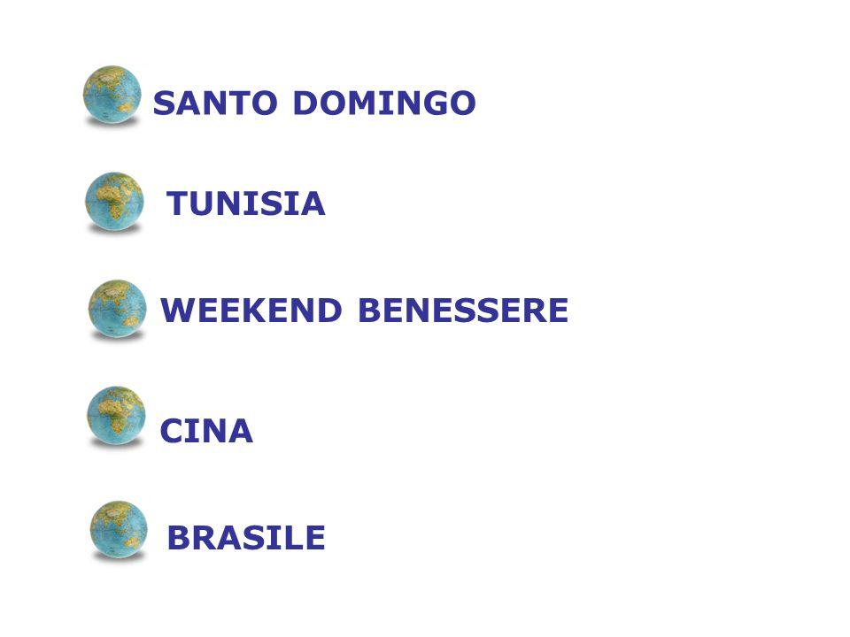 SANTO DOMINGO TUNISIA WEEKEND BENESSERE CINA BRASILE