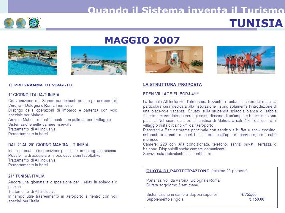 TUNISIA 1° GIORNO ITALIA-TUNISIA Convocazione dei Signori partecipanti presso gli aeroporti di Verona – Bologna o Roma Fiumicino Disbrigo delle operaz