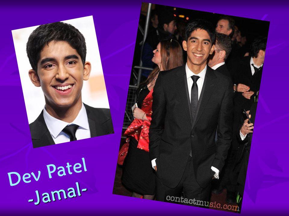 Dev Patel -Jamal- -Jamal-