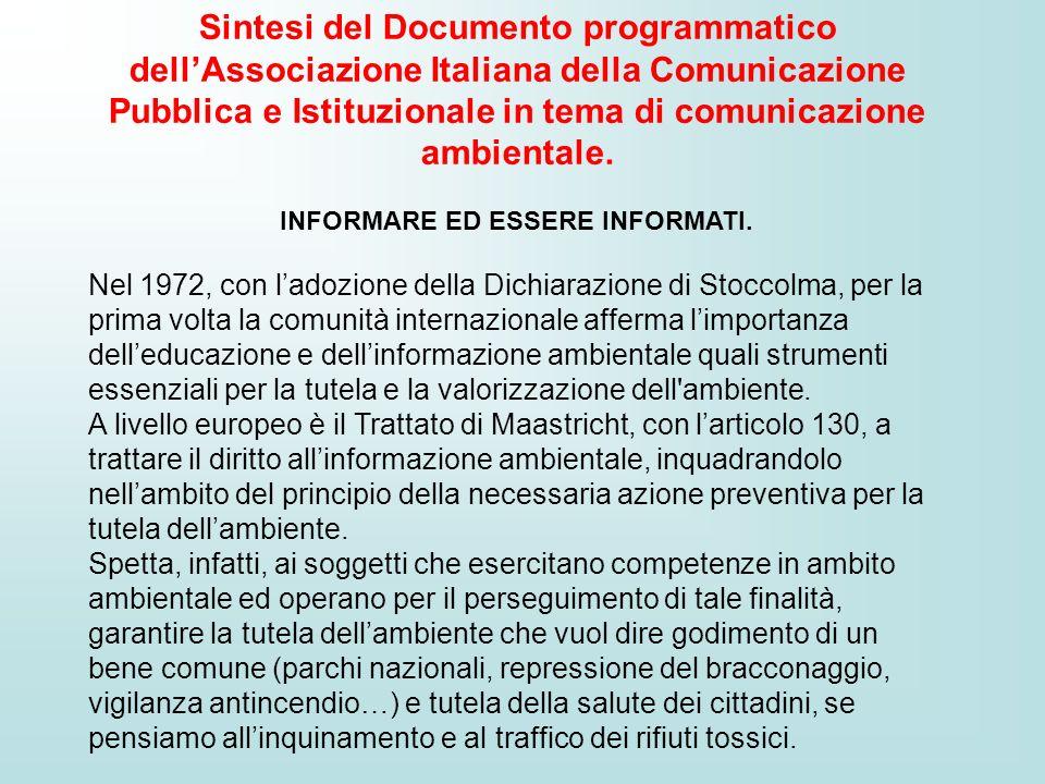 Sintesi del Documento programmatico dellAssociazione Italiana della Comunicazione Pubblica e Istituzionale in tema di comunicazione ambientale. INFORM