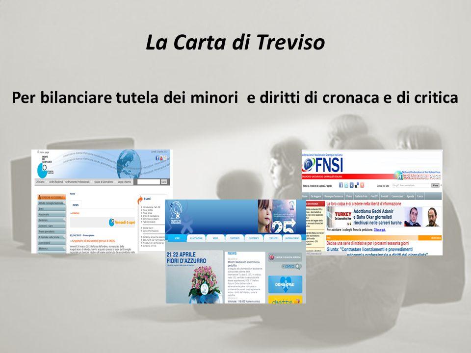 La Carta di Treviso Per bilanciare tutela dei minori e diritti di cronaca e di critica