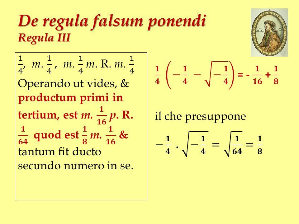 De regula falsum ponendi Regula III