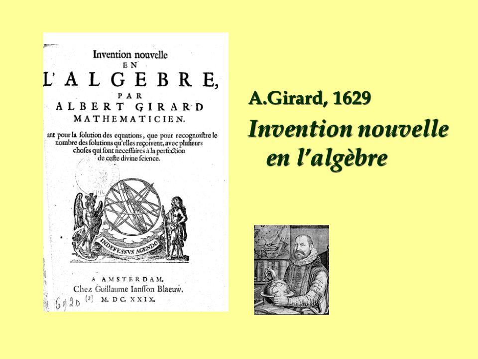 A.Girard, 1629 Invention nouvelle en lalgèbre