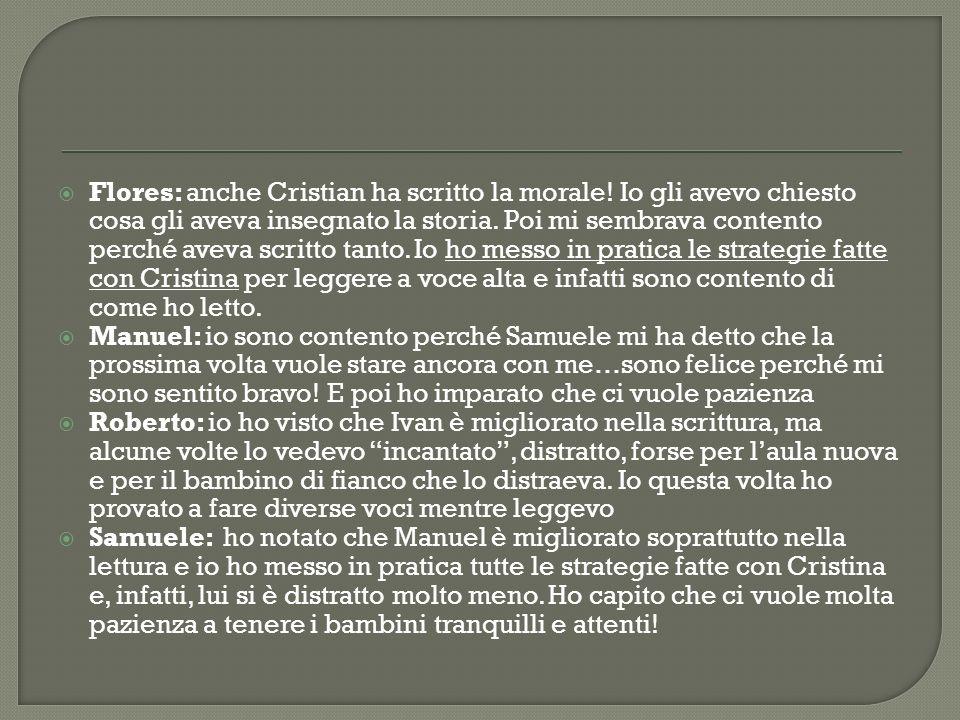 Flores: anche Cristian ha scritto la morale.