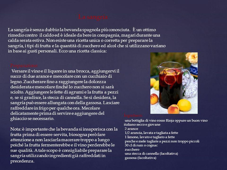 La sangría è senza dubbio la bevanda spagnola più conosciuta. È un ottimo rimedio contro il caldo ed è ideale da bere in compagnia, magari durante una