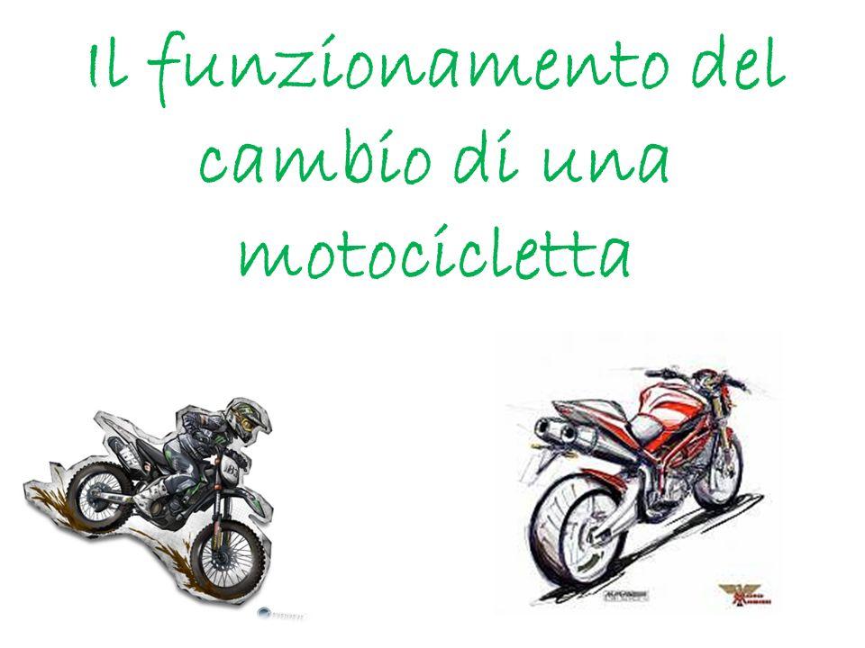 Le moto hanno un cambio sequenziale cioè ingraniamo o scaliamo le marce una per volta.