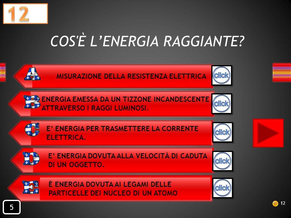 10 1 L'ENERGIA NUCLEARE È L'ENERGIA CONTENUTA NEL Fai click per leggere la risposta NEL NUCLEO DELLATOMO