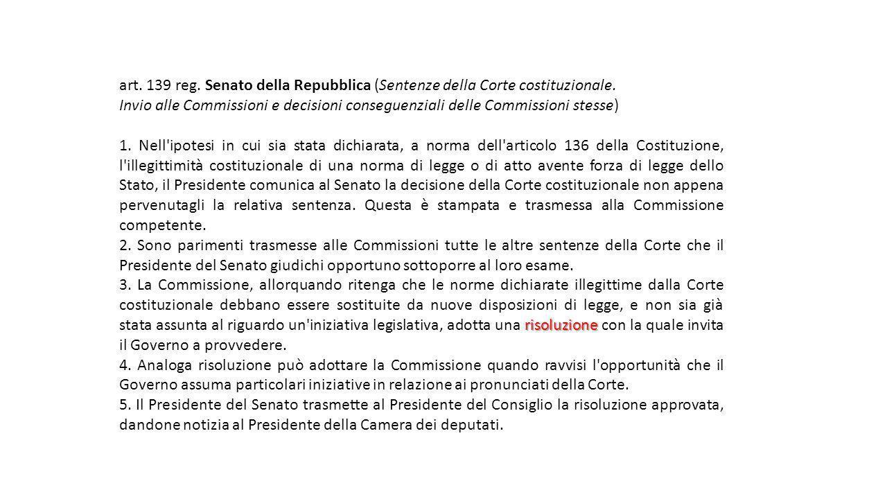 art. 139 reg. Senato della Repubblica (Sentenze della Corte costituzionale. Invio alle Commissioni e decisioni conseguenziali delle Commissioni stesse