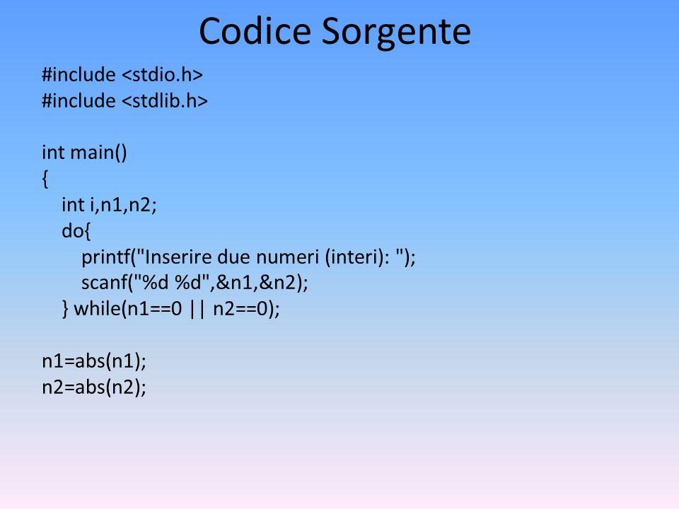 Codice Sorgente #include int main() { int i,n1,n2; do{ printf(