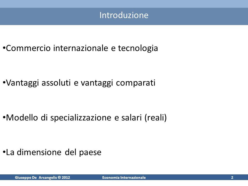 Giuseppe De Arcangelis © 20121Economia Internazionale Commercio Internazionale e tecnologia