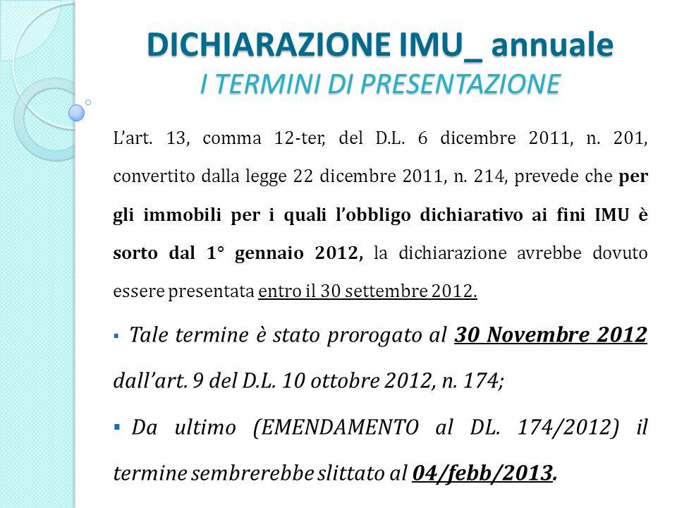 DICHIARAZIONE IMU_ annuale I TERMINI DI PRESENTAZIONE Lart.