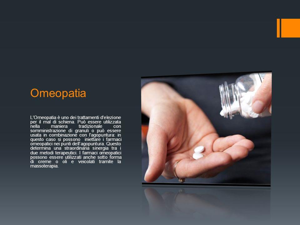 Omeopatia LOmeopatia è uno dei trattamenti delezione per il mal di schiena.