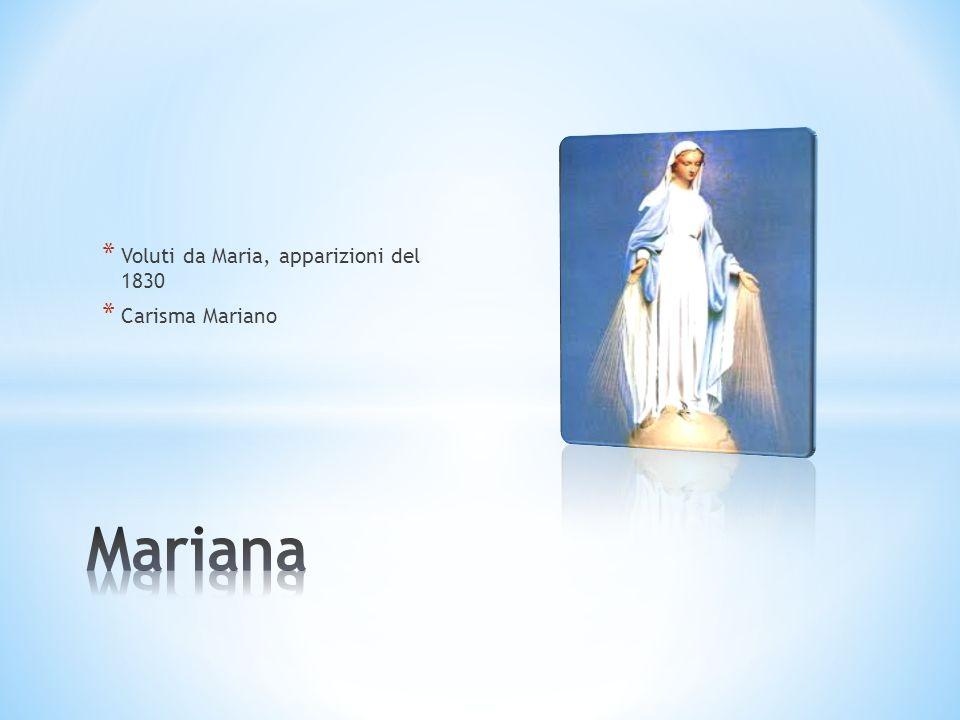 * Voluti da Maria, apparizioni del 1830 * Carisma Mariano