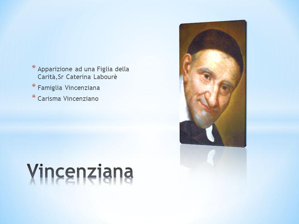 * Apparizione ad una Figlia della Carità,Sr Caterina Labourè * Famiglia Vincenziana * Carisma Vincenziano