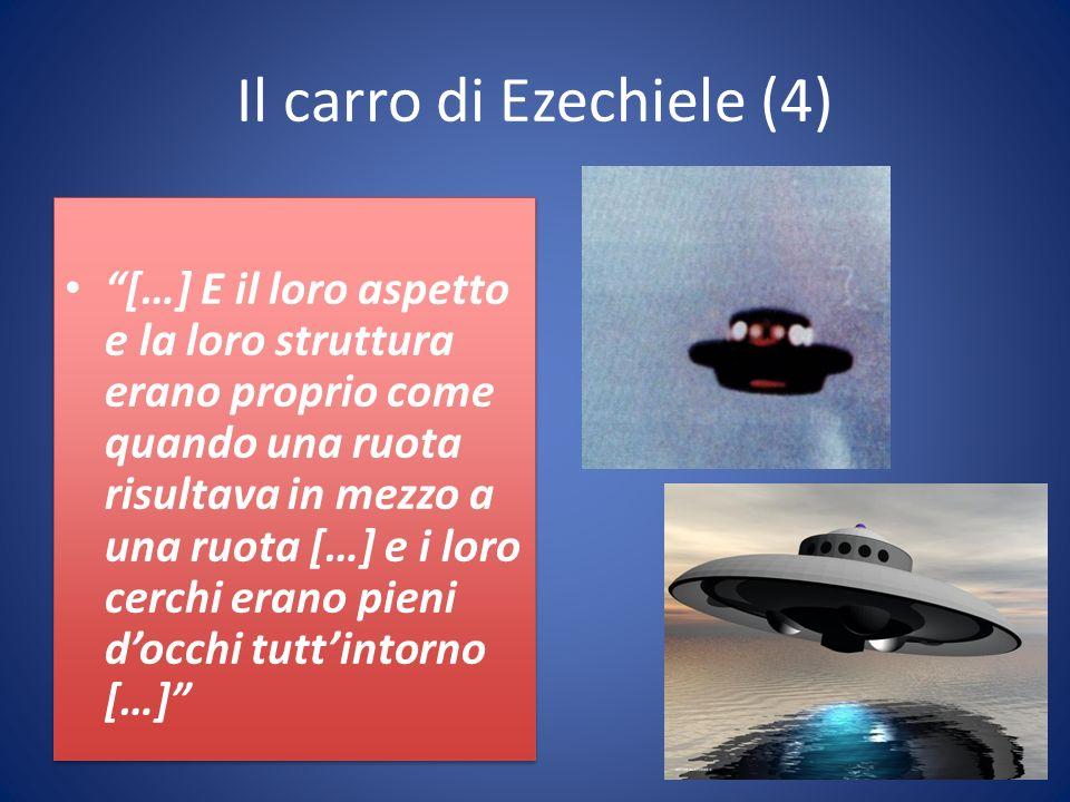 Il carro di Ezechiele (4) […] E il loro aspetto e la loro struttura erano proprio come quando una ruota risultava in mezzo a una ruota […] e i loro cerchi erano pieni docchi tuttintorno […]