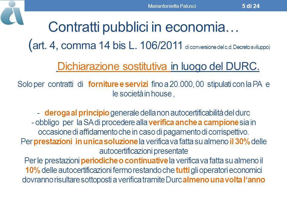 Contratti pubblici in economia… ( art.4, comma 14 bis L.