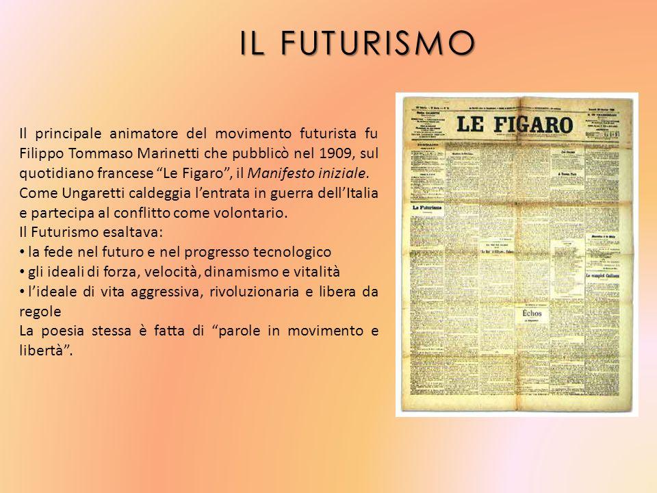 IL FUTURISMO IL FUTURISMO Il principale animatore del movimento futurista fu Filippo Tommaso Marinetti che pubblicò nel 1909, sul quotidiano francese