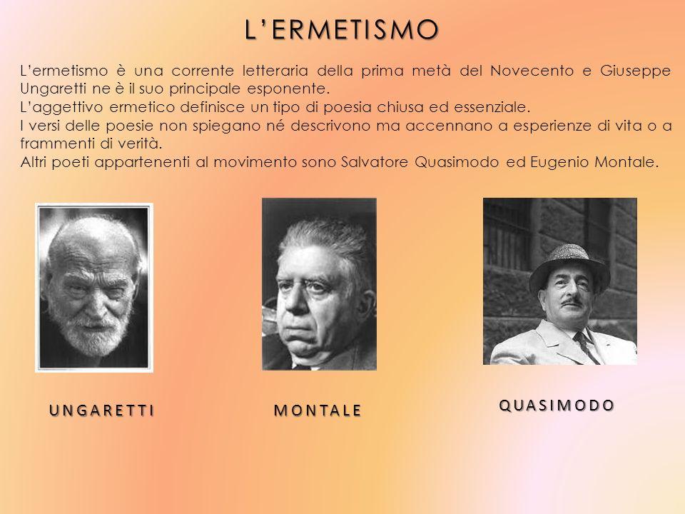 LERMETISMO Lermetismo è una corrente letteraria della prima metà del Novecento e Giuseppe Ungaretti ne è il suo principale esponente. Laggettivo ermet