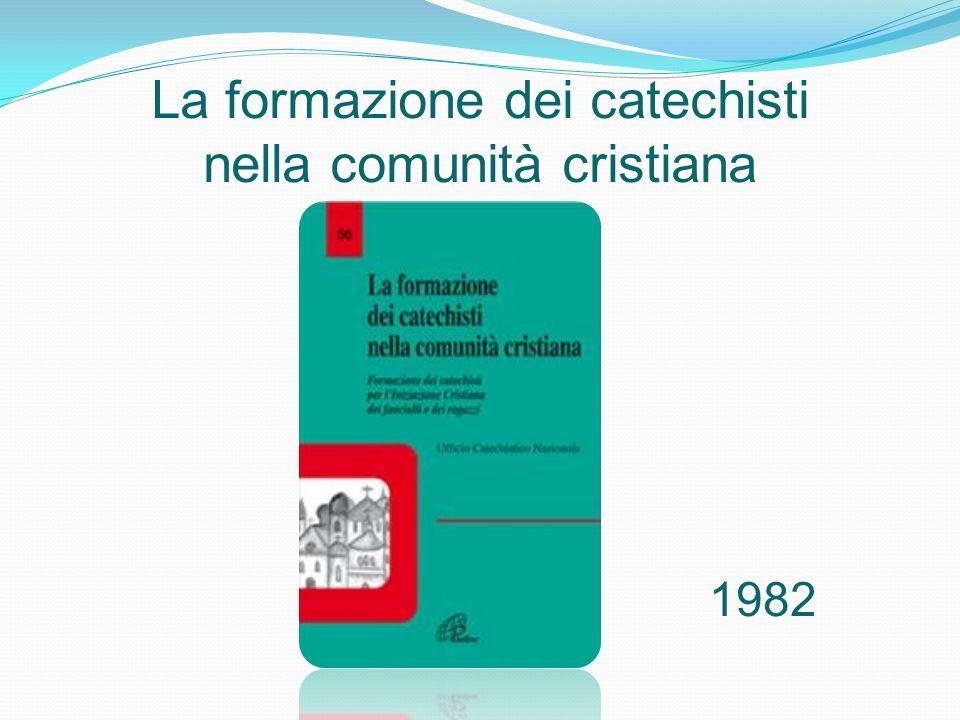 La formazione dei catechisti nella comunità cristiana 1982