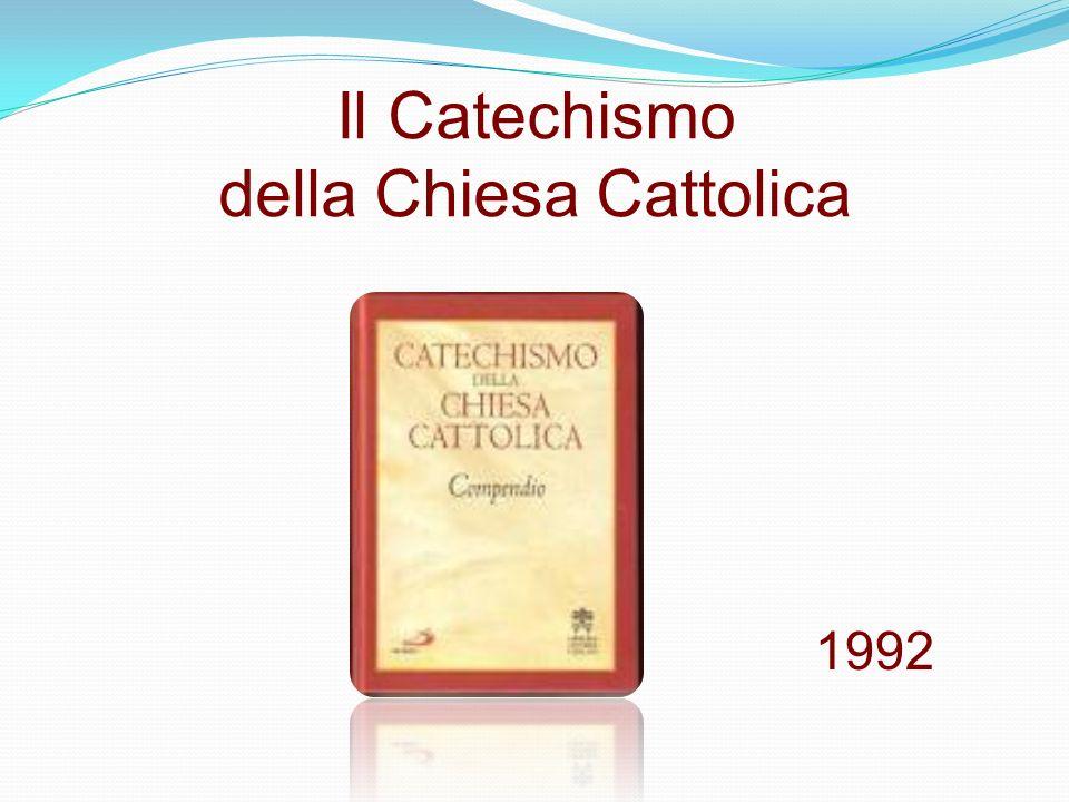 Il Catechismo della Chiesa Cattolica 1992