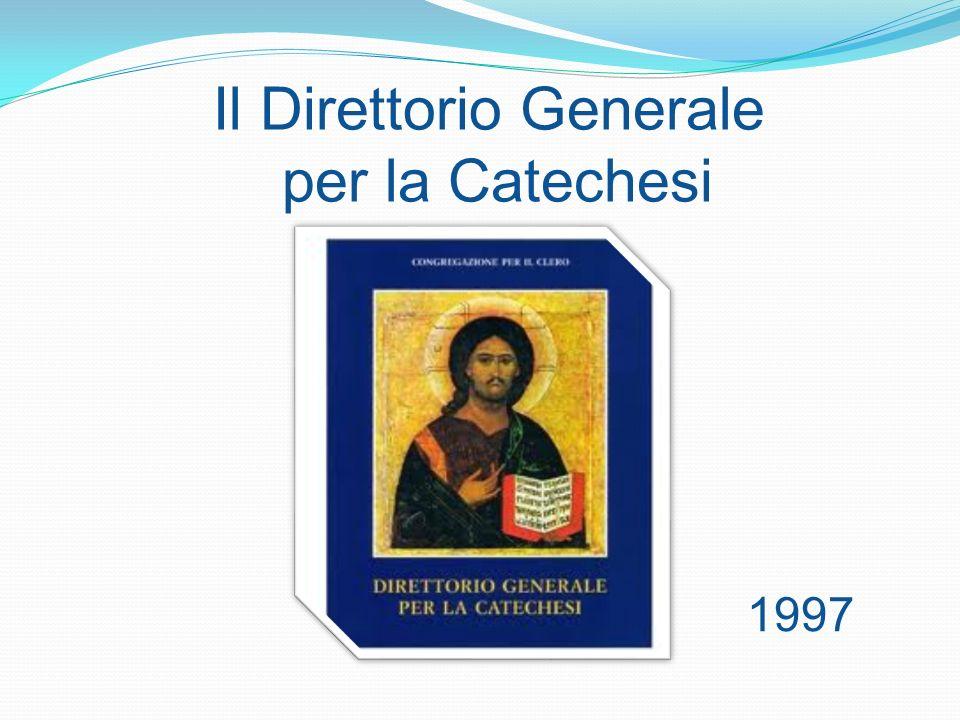 Il Direttorio Generale per la Catechesi 1997