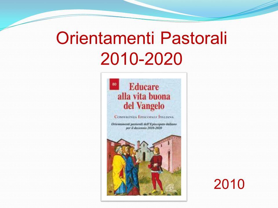 Orientamenti Pastorali 2010-2020 2010