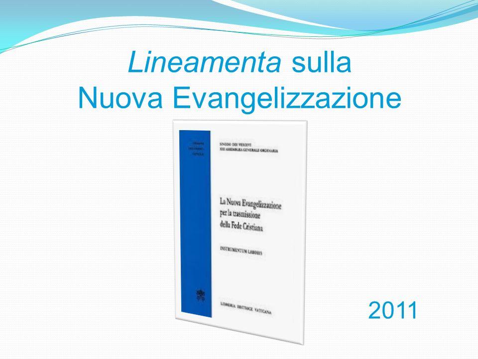 Lineamenta sulla Nuova Evangelizzazione 2011
