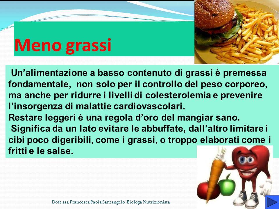 L arcobaleno Dott.ssa Francesca Paola Santangelo Biologa Nutrizionista Verde è linsalata, ottimo colore: è un verde che fa tanto bene al cuore. Agli o