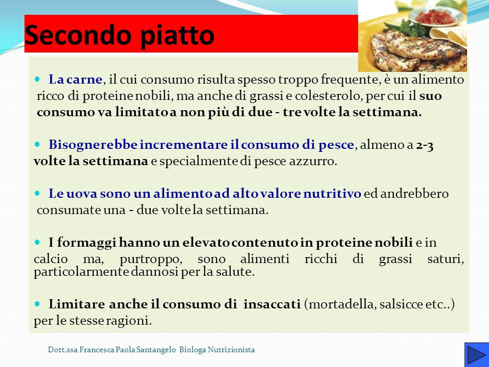 Cosa scegliere? Primo piatto Un piatto di pasta con verdure e legumi, oppure al sugo o al pomodoro oppure Una zuppa di legumi, oppure Un minestrone di