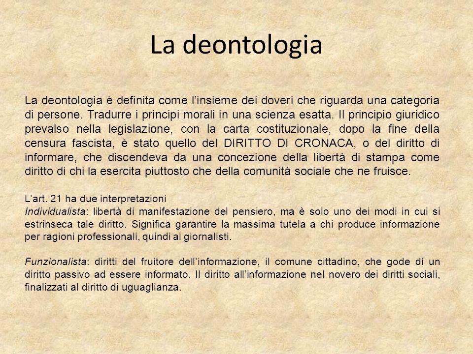 La deontologia La deontologia è definita come linsieme dei doveri che riguarda una categoria di persone. Tradurre i principi morali in una scienza esa