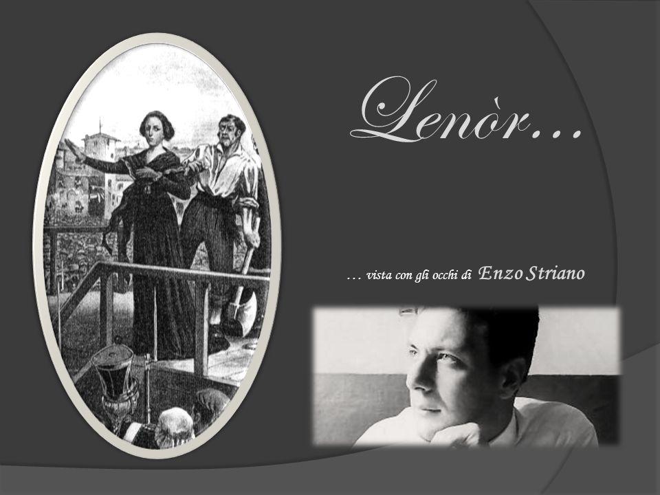 Lenòr… … vista con gli occhi di Enzo Striano