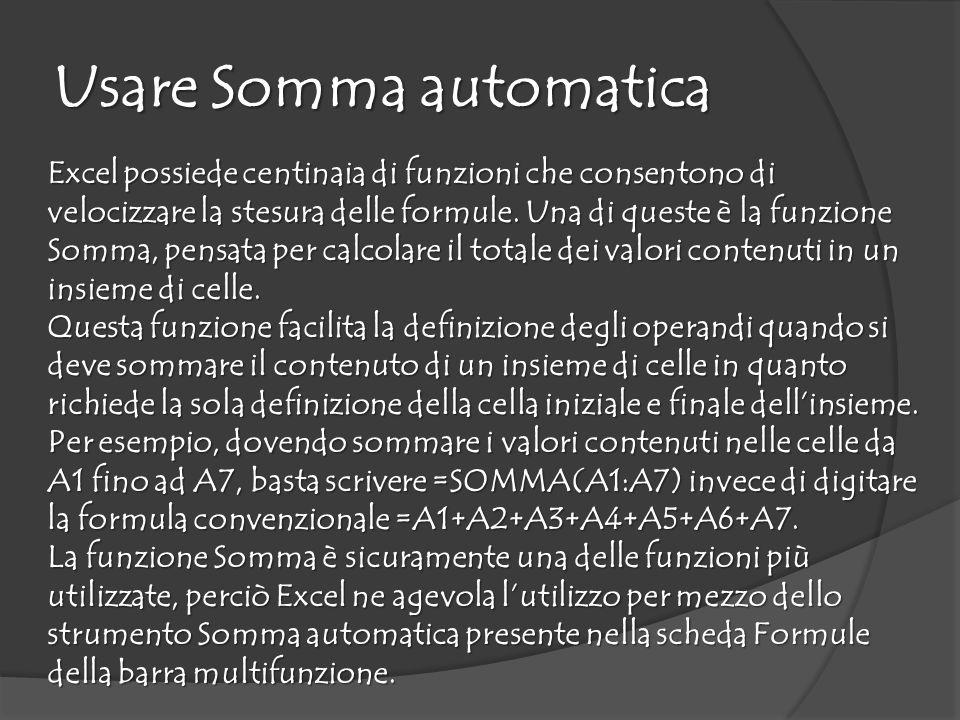 Usare Somma automatica Excel possiede centinaia di funzioni che consentono di velocizzare la stesura delle formule.