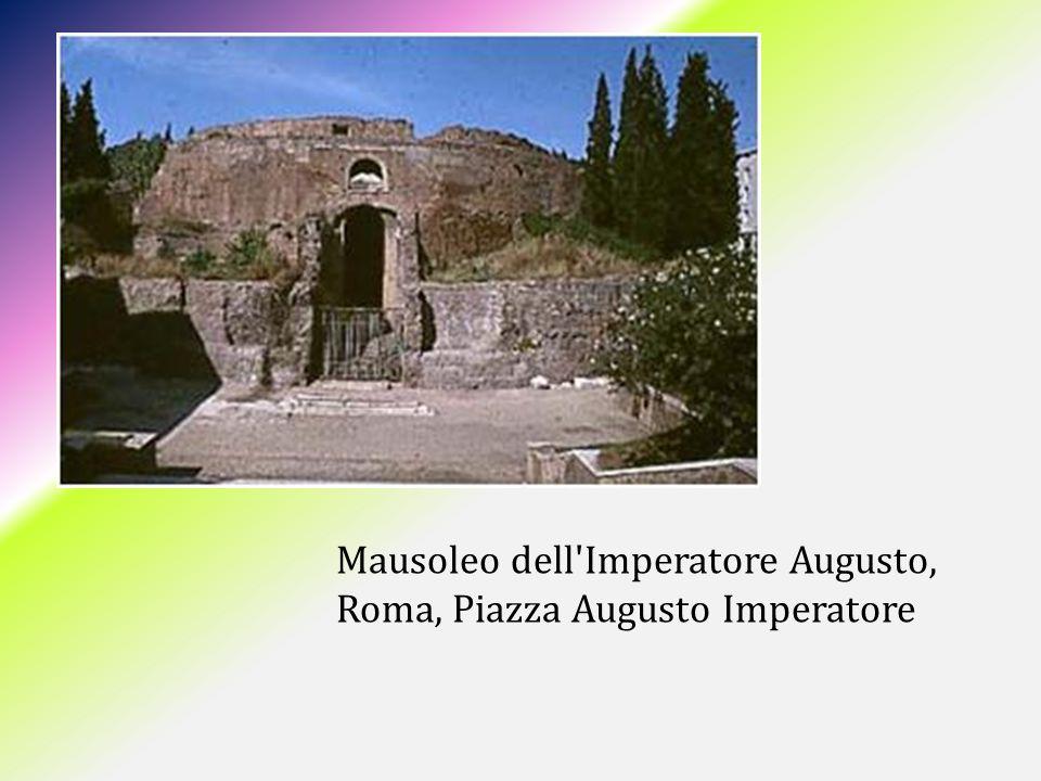 Mausoleo dell Imperatore Augusto, Roma, Piazza Augusto Imperatore