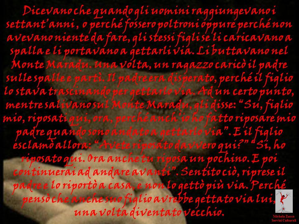 nelle civiltà tradizionali Michela Zucca Servizi Culturali Molte testimonianze leggendarie e toponomastiche parlano di questantica usanza Su Mammuscone Cossoine, Sassari