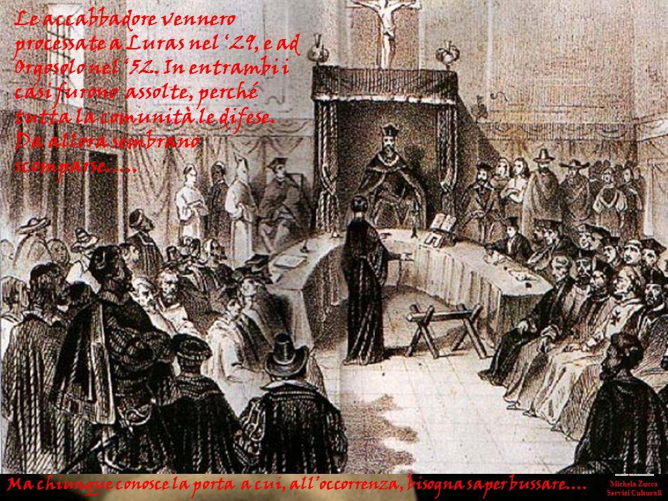Leutanasia tradizionale però non si praticava Michela Zucca Servizi Culturali Le accabbadore vennero processate a Luras nel 29, e ad Orgosolo nel 52.