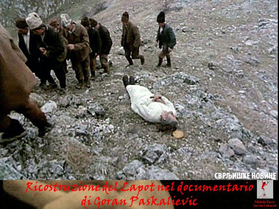 Ricostruzione del Lapot nel documentario di Goran Paskalievic Michela Zucca Servizi Culturali