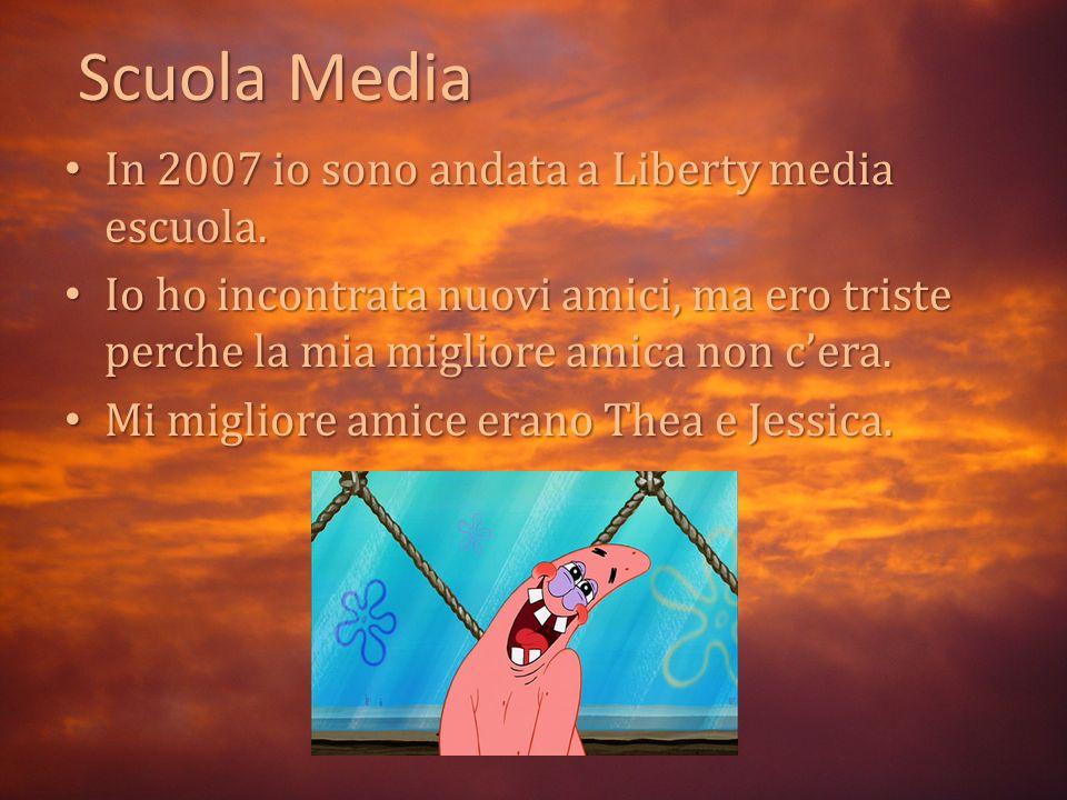 Scuola Media In 2007 io sono andata a Liberty media escuola.