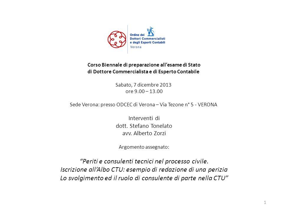 Corso Biennale di preparazione allesame di Stato di Dottore Commercialista e di Esperto Contabile Sabato, 7 dicembre 2013 ore 9.00 – 13.00 Sede Verona
