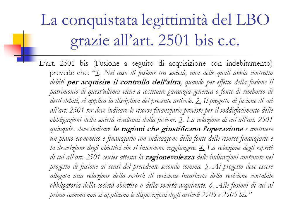 La conquistata legittimità del LBO grazie allart.2501 bis c.c.