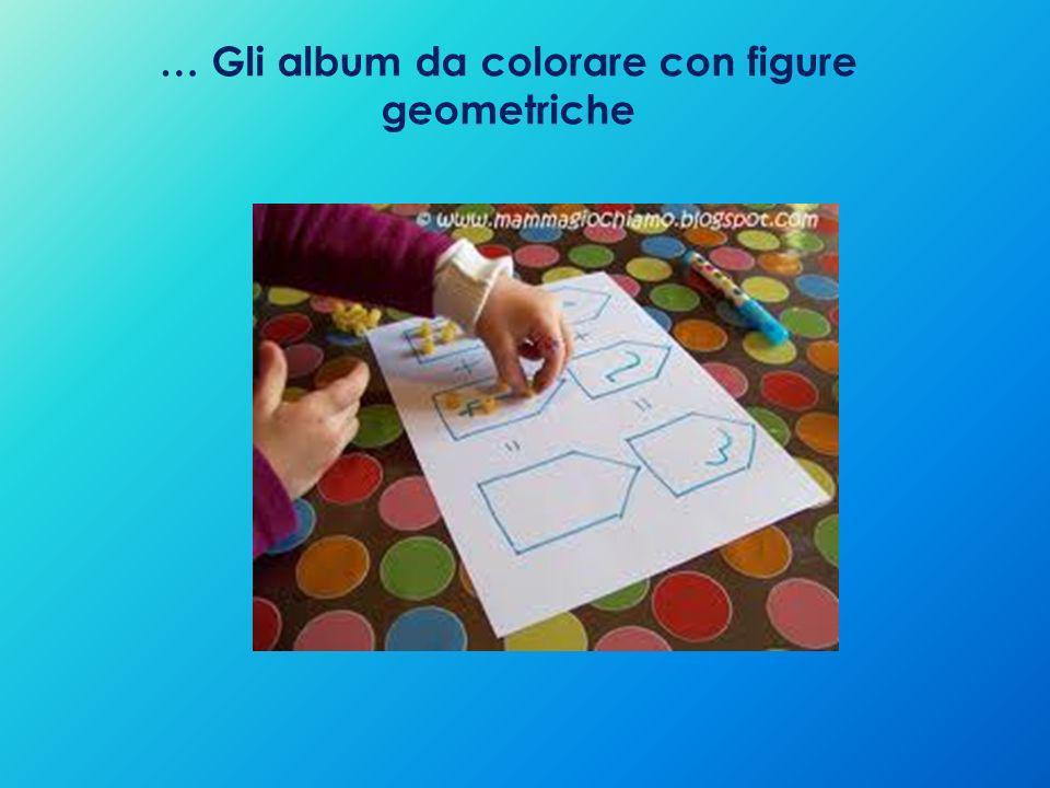 … Gli album da colorare con figure geometriche