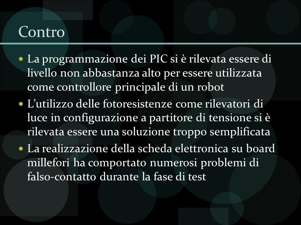 Contro La programmazione dei PIC si è rilevata essere di livello non abbastanza alto per essere utilizzata come controllore principale di un robot Lut