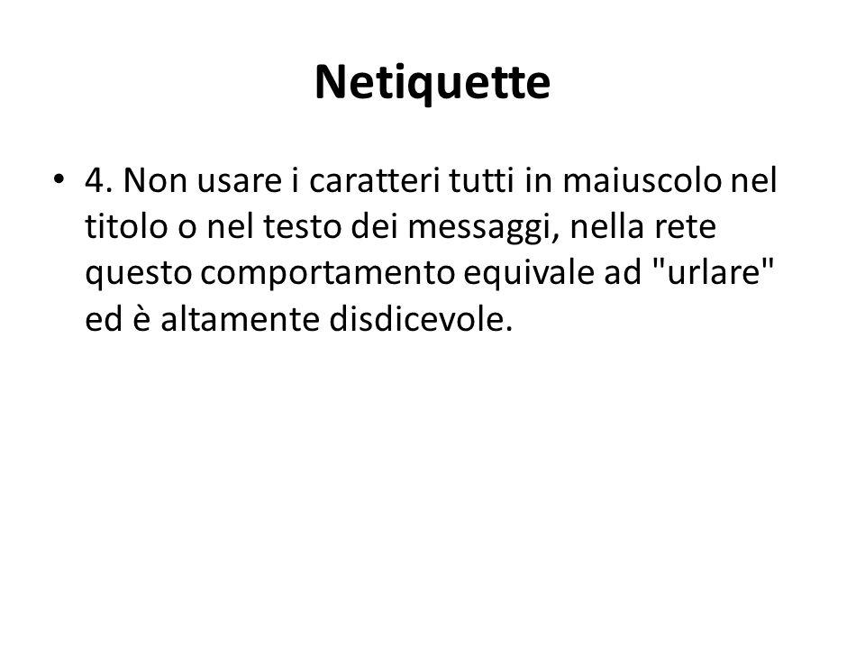 Netiquette 4.