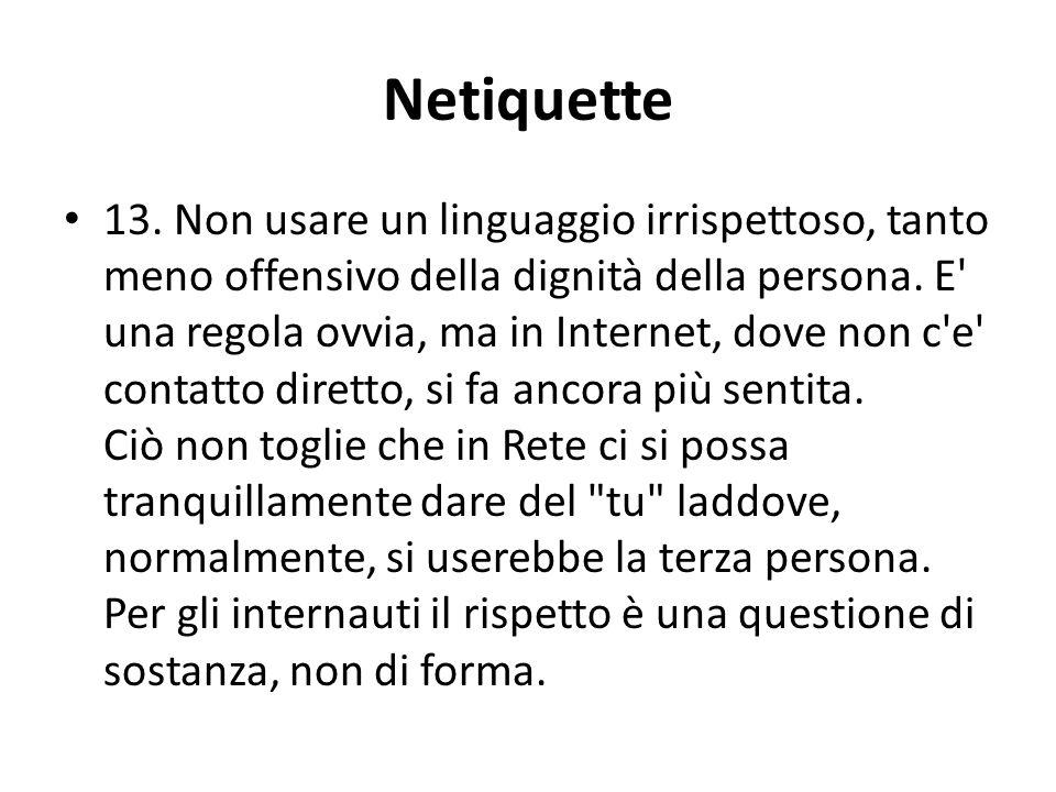 Netiquette 13.