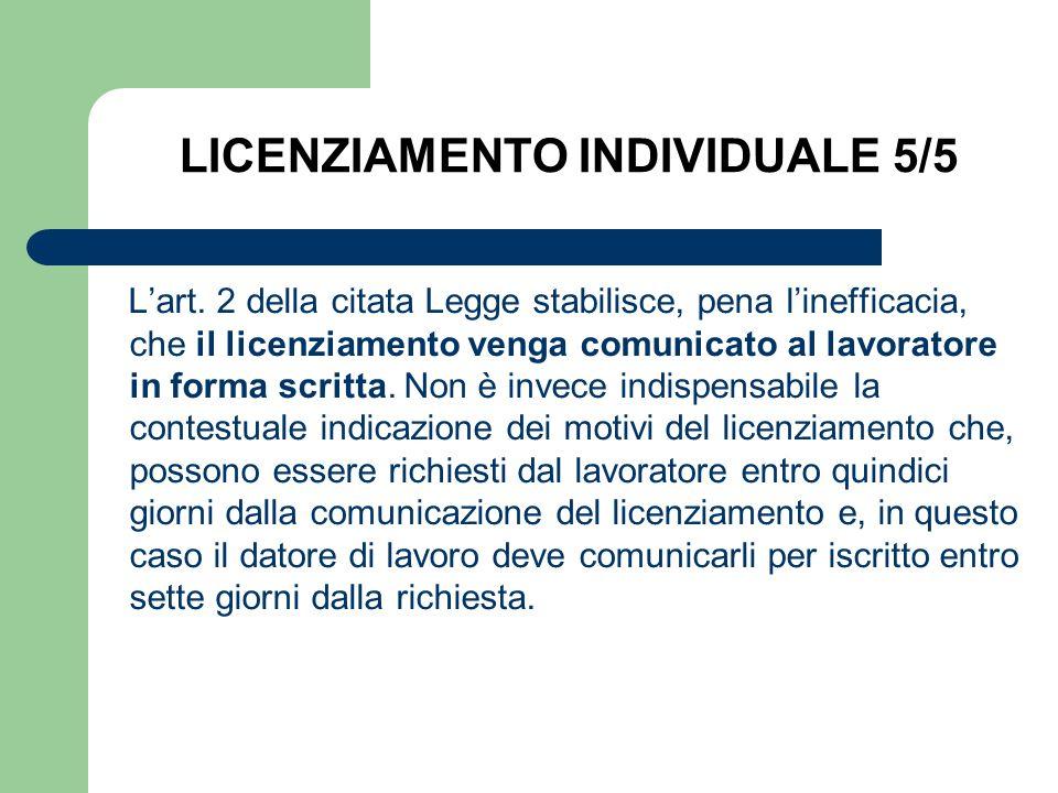 LICENZIAMENTO DEI LAVORATORI CON CONTRATTO A TEMPO INDETERMINATO 1/2 Il licenziamento del dipendente può avvenire per giustificato motivo, oggettivo o soggettivo (art.