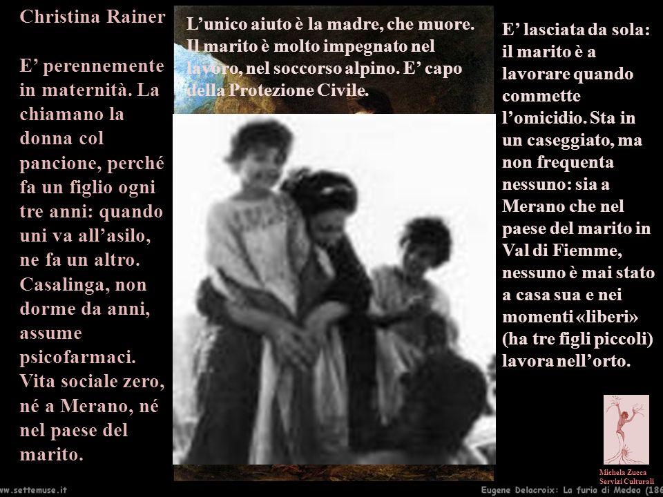Michela Zucca Servizi Culturali Christina Rainer E perennemente in maternità. La chiamano la donna col pancione, perché fa un figlio ogni tre anni: qu