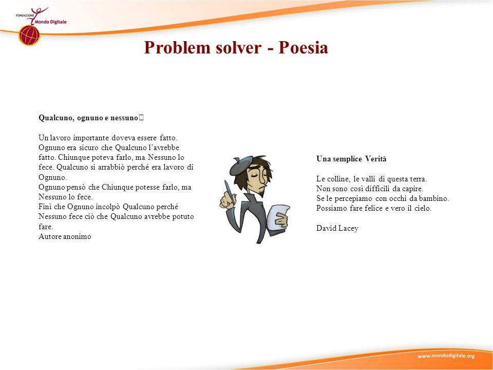 Problem solver - Poesia Qualcuno, ognuno e nessuno Un lavoro importante doveva essere fatto.