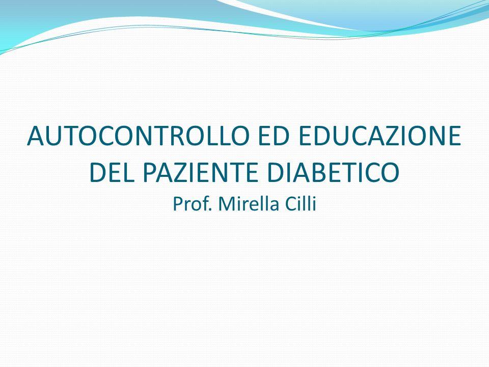 AUTOCONTROLLO ED EDUCAZIONE DEL PAZIENTE DIABETICO OBIETTIVI DELL AUTOCONTROLLO DELLA GLICEMIA Educare il paziente, e la sua famiglia, alla pratica dell autocontrollo significa consegnargli gli strumenti adatti al fine di: - conseguire un adeguato compenso metabolico - prevenire o posticipare l insorgenza delle complicanze acute (chetoacidosi e ipoglicemia) - prevenire o posticipare l insorgenza delle complicanze croniche (retinopatia, nefropatia, micro e macro-angiopatia) Tutto ciò si traduce in pratica in una miglior conoscenza della propria malattia allo scopo di mantenere un elevato livello della qualità della vita, riducendo al contempo i costi di gestione della stessa.