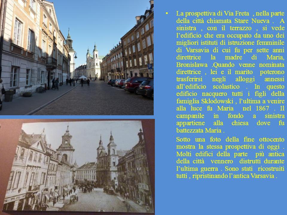 La prospettiva di Via Freta, nella parte della città chiamata Stare Nueva. A sinistra, con il terrazzo, si vede ledificio che era occupato da uno dei